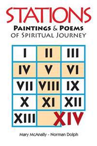 Stations: Paintings & Poems of a Spiritual Journey