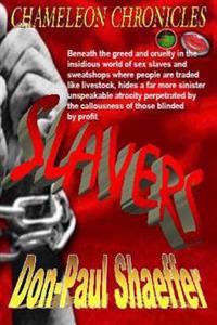 Slavers - Chameleon Chronicles - Book 4