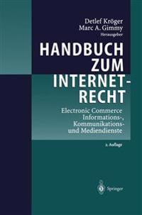 Handbuch Zum Internetrecht: Electronic Commerce - Informations-, Kommunikations- Und Mediendienste