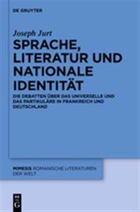 Sprache, Literatur Und Nationale Identit�t