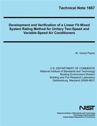 Technical Note 1667: Development and Verification of a Linear Fit Mixed System Rating Method for Unitary Two-Speed and Variable-Speed Air C
