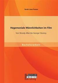 Hegemoniale Mannlichkeiten Im Film