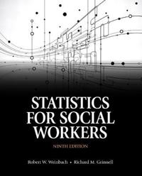 Statistics for Social Workers with Enhanced Pearson eText -- Access Card Package