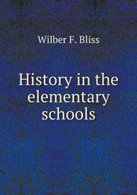 History in the Elementary Schools