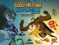Good Dream, Bad Dream/Sueno Bueno, Sueno Malo: The World's Heroes Save the Night!/Los Heroes del Mundo Salvan La Noche!