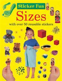 Sticker Fun: Sizes: With Over 50 Reusable Stickers