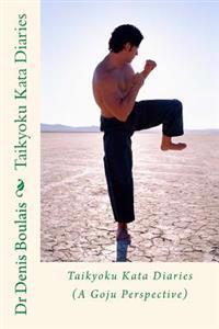 Taikyoku Kata Diaries
