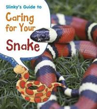 Slinkys guide to caring for your snake