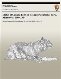Status of Canada Lynx in Voyageurs National Park, Minnesota, 2000-2004