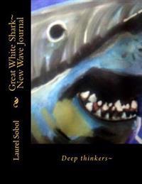 Great White Shark New Wave Journal