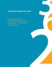 Statistics for Business Pearson New International Edition, plus MyStatLab without eText