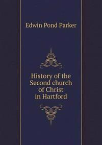 History of the Second Church of Christ in Hartford