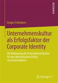 Unternehmenskultur Als Erfolgsfaktor Der Corporate Identity