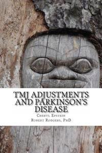 Tmj Adjustments and Parkinson's Disease: Cheryl Tells Her Story