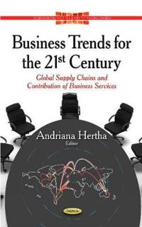 Business Trends for the 21st Century