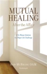 Mutual healing - after the affair