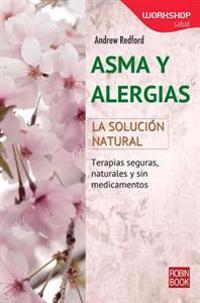 Asma y Alergias: La Solucion Natural