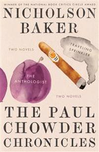 The Paul Chowder Chronicles: The Anthologist