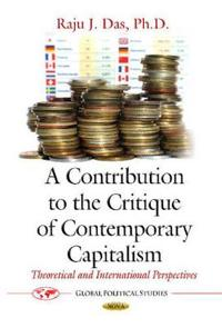 Contribution to the critique of contemporary capitalism - theoretical and i
