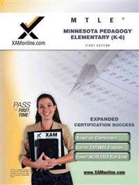 Mtle Minnesota Pedagogy: Elementary (K-6) Teacher Certification Test Prep Study Guide