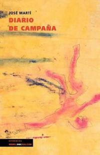 Diario De Campana/ Campaign Diary