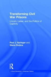Transforming Civil War Prisons
