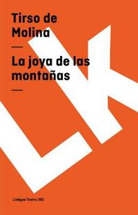 La Joya De Las Montanas/ The Jewelry of the Mountain