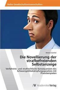 Die Novellierung Der Strafbefreienden Selbstanzeige