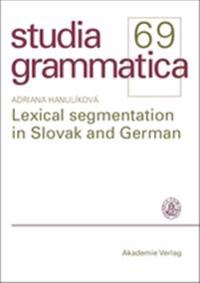 Lexical Segmentation in Slovak and German