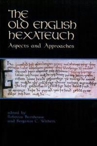 The Old English Hexateuch