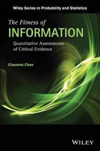 The Fitness of Information: Quantitative Assessments of Critical Evidence