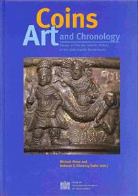 Coins, Art and Chronology: Essays on the Pre-Islamic History of the Indo-Iranian Borderlands
