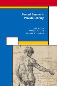 Conrad Gessner's Private Library