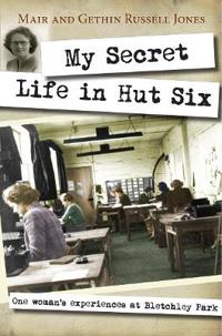 My Secret Life in Hut Six