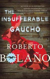 Insufferable gaucho