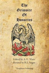 The Grimoire of Honorius