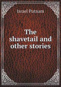 The Shavetail and Other Stories