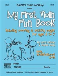 My First Violin Fun Book: Including Coloring & Activity Pages for Ages 4 to 7