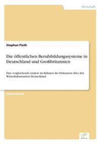 Die Offentlichen Berufsbildungssysteme in Deutschland Und Grobritannien