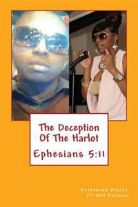 The Deception of the Harlot: No More Ignorance