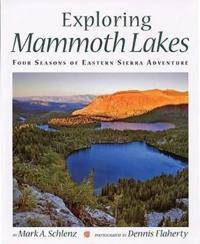 Exploring Mammoth Lakes