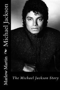 Michael Jackson: The Michael Jackson Story
