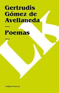 Poemas De La Avellaneda/poems of the Avellaneda
