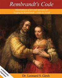 Rembrandt's Code: From the Attic of Civilization