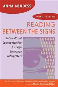 Reading Between the Signs: Intercultural Communication for Sign Language Interpreters