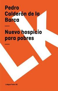 Nuevo hospicio para pobres / New Hospice for Poor
