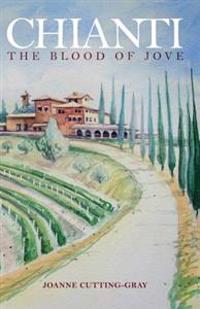 Chianti: The Blood of Jove