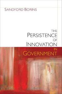 The Persistence of Innovation in Government