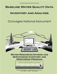 Baseline Water Quality Data Inventory and Analysis: Ocmulgee National Monument