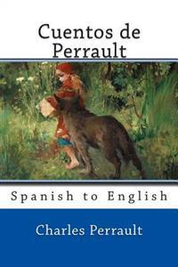 Cuentos de Perrault: Spanish to English